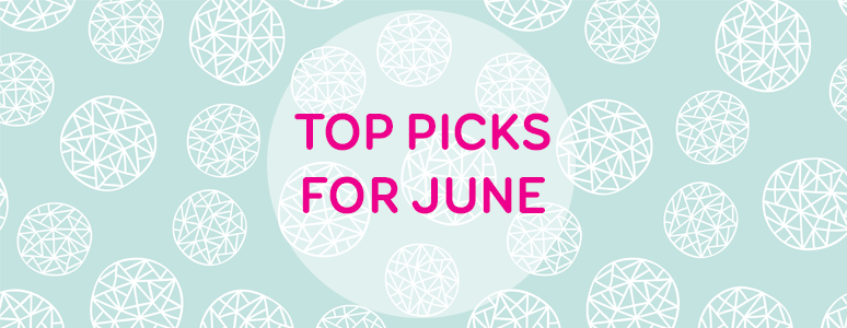 Top picks for June