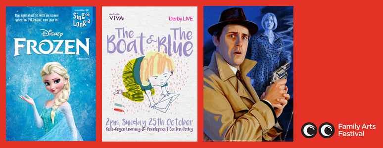 Family Arts Festival Derby LIVE Sing-a-long-a Frozen, The Boat and The Blue, The Falcon's Malteser October 2015