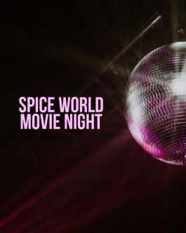 Spice World Movie Night