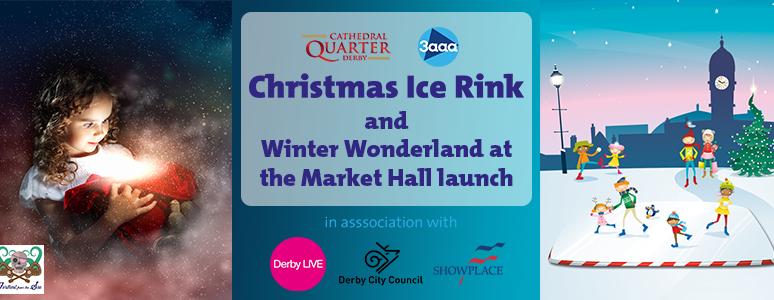 Ice rink and Winter Wonderland launch | Christmas | Derby