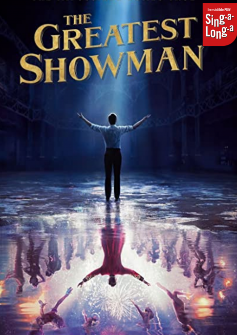 Sing-a-Long-a The Greatest Showman (PG)