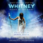 Whitney – Queen of The Night Tribute Show Returns to Derby Arena