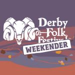 The full line up for the first Derby Folk Weekender