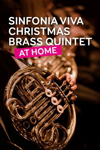 Sinfonia Viva Christmas Brass Quintet At Home