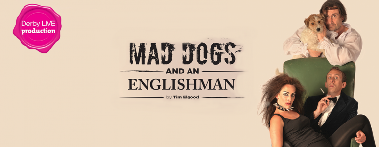 Mad Dogs and an Englishman