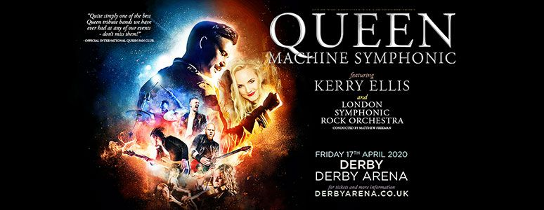 Queen Machine at Derby Arena