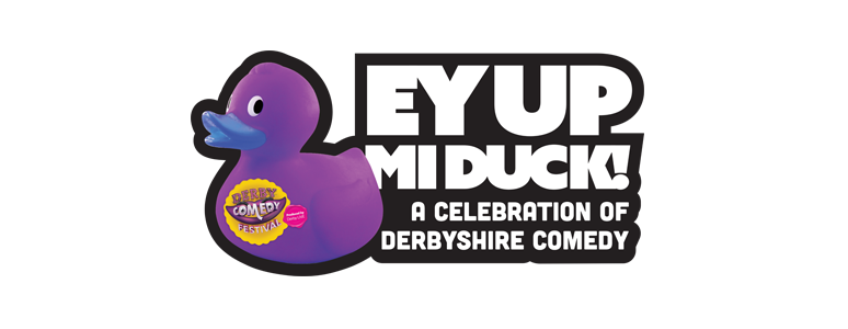 Furthest From The Sea Derby LIVE Ey Up Mi Duck Derby Comedy Festival 2015