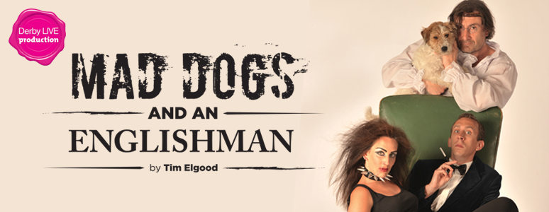Mad Dogs and An Englishman image